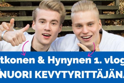 Itkonen & Hynynen – nuori kevytyrittäjänä videosarja, vlogi